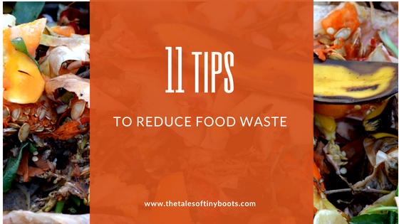 11 tips to reduce food waste