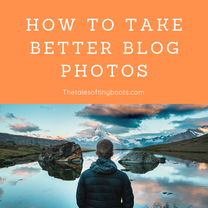 how to take better blog photos